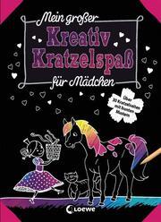Mein großer Kreativ-Kratzelspaß: Für Mädchen