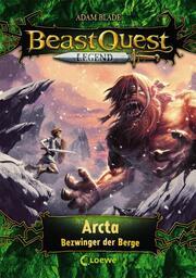 Beast Quest Legend - Arcta, Bezwinger der Berge