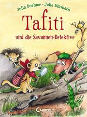 Tafiti und die Savannen-Detektive - Cover