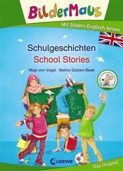 Schulgeschichten - School Stories