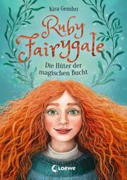 Ruby Fairygale - Die Hüter der magischen Bucht - Cover