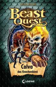 Beast Quest - Calva, das Knochenbiest