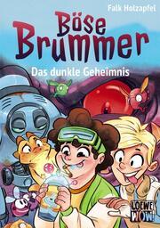 Böse Brummer - Das dunkle Geheimnis