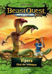 Beast Quest Legend - Vipero, Fürst der Schlangen