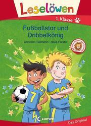 Leselöwen - Fußballstar und Dribbelkönig