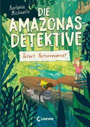 Die Amazonas-Detektive - Tatort Naturreservat