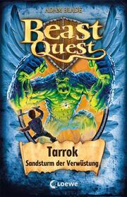 Beast Quest - Tarrok, Sandsturm der Verwüstung