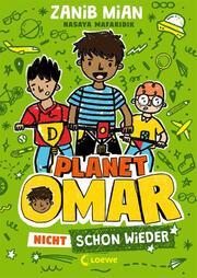 Planet Omar - Nicht schon wieder