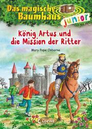 König Artus und die Mission der Ritter