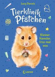 Tierklinik Pfötchen - Kleiner Hamster, friss mal was - Cover