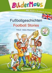 Bildermaus - Fußballgeschichten - Football Stories