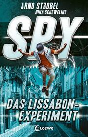 SPY - Das Lissabon-Experiment