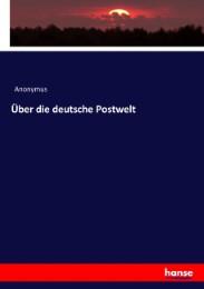 Über die deutsche Postwelt