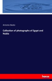 Collection of photographs of Egypt and Nubia