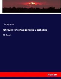 Jahrbuch für schweizerische Geschichte