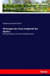 Wirkungen der mora accipiendi des Käufers - Cover