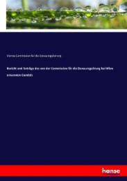Bericht und Anträge des von der Commission für die Donauregulirung bei Wien ernannten Comités