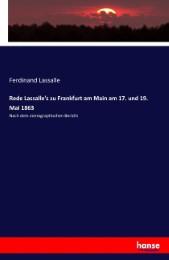 Rede Lassalle's zu Frankfurt am Main am 17. und 19. Mai 1863