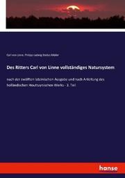 Des Ritters Carl von Linne vollständiges Natursystem
