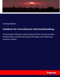 Handbuch der internationalen Nachlassbehandlung