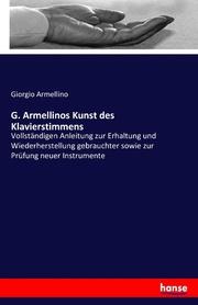 G. Armellinos Kunst des Klavierstimmens