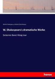 W. Shakespeare's dramatische Werke
