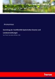 Sammlung der Hochfürstlich-Speierischen Gesetze und Landesverordnungen
