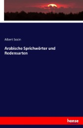 Arabische Sprichwörter und Redensarten