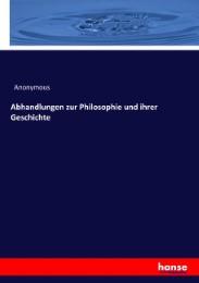 Abhandlungen zur Philosophie und ihrer Geschichte