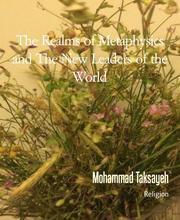 The Realms of Metaphysics and The New Leaders of the World