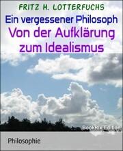 Ein vergessener Philosoph