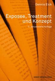 Exposee, Treatment und Konzept