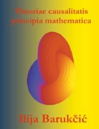 Theoriae causalitatis principia mathematica