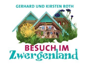 Besuch im Zwergenland