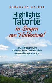 Highlights und Tatorte in Singen am Hohentwiel