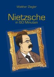 Nietzsche in 60 Minuten
