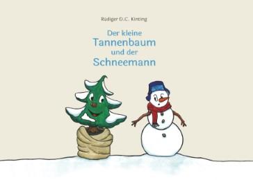 Der kleine Tannenbaum und der Schneemann