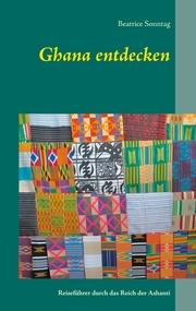 Ghana entdecken