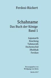 Schahname - Das Buch der Könige, Band 1