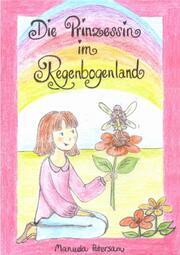 Die Prinzessin im Regenbogenland