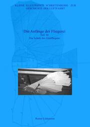 Die Anfänge der Fliegerei - Teil III, Zweite überarbeitete Ausgabe