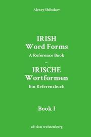 Irish Word Forms / Irische Wortformen (Book I)