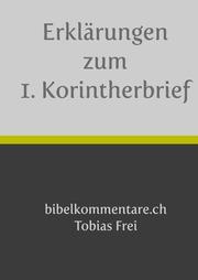 Erklärungen zum 1. Korintherbrief