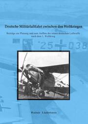 Deutsche Militärluftfahrt zwischen den Weltkriegen