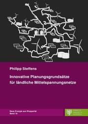 Innovative Planungsgrundsätze für ländliche Mittelspannungsnetze