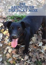 Die Abenteuer der Jacky Mixe