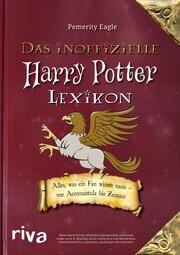 Das inoffizielle Harry-Potter-Lexikon