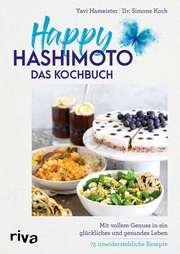 Happy Hashimoto - Das Kochbuch