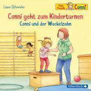 Conni geht zum Kinderturnen/Conni und der Wackelzahn