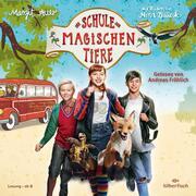 Die Schule der magischen Tiere: Das Hörbuch zum Film